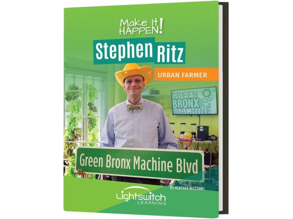 Make It Happen! Stephen Ritz: Urban Farmer